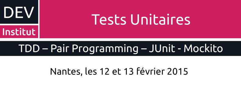Formation Tests Unitaires à Nantes du 12 au 13 février